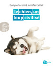 Le chien, un loup civilis