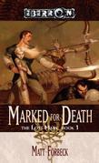 Marked for Death: The Lost Mark, Book 1