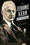 The Jerome Kern Encyclopedia