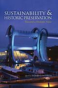 Sustainability &amp; Historic Preservation: Toward a Holistic View