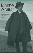 Reading Mahler: German Culture and Jewish Identity in Fin-de-Siècle Vienna