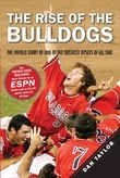 The Rise of the Bulldogs