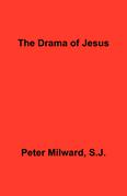 The Drama of Jesus