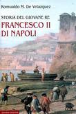 Storia del giovane re Francesco II di Napoli
