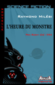 L'heure du monstre