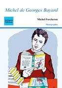 """""""Michel"""" de Georges Bayard"""