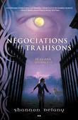Négociations et trahisons