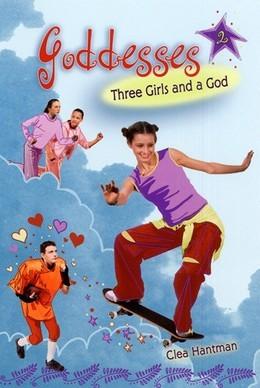 Goddesses #2: Three Girls and a God