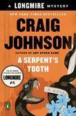 A Serpent's Tooth: A Walt Longmire Mystery