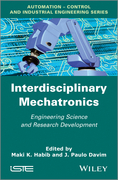 Interdisciplinary Mechatronics: Engineering Science and Research Development