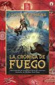 La cronica de fuego