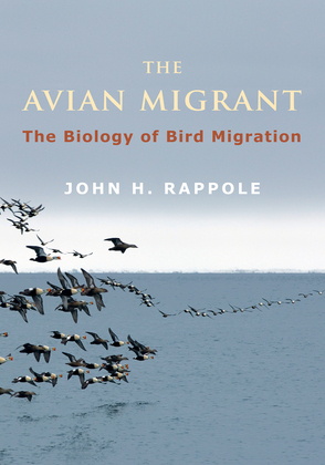 The Avian Migrant: The Biology of Bird Migration