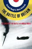 The Battle of Britain: The Greatest Air Battle of World War II