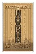 Coming of Age in Utopia: The Odyssey of an Idea