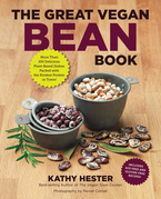 The Great Vegan Bean Book: More than 100 Delicious Plant-Based Dishes Packed with the Kindest Protein in Town! - Includes Soy-Free and Gluten-Free Rec