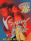 Sweet Sixteen #6: Sunny &amp; Matt