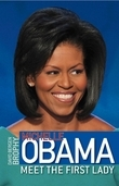 Michelle Obama: Meet the First Lady