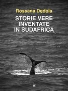 Storie vere inventate in Sud Africa
