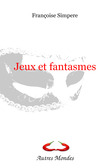 Jeux et fantasmes