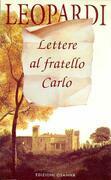Lettere al fratello Carlo