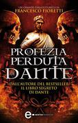 La profezia perduta di Dante
