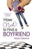 How (Not) to Find a Boyfriend