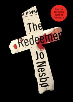 The Redeemer: A Harry Hole Novel (6)