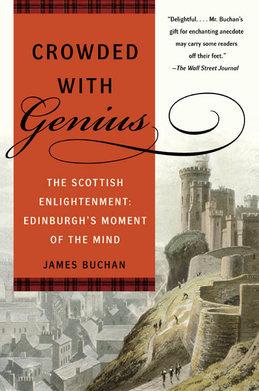 Crowded with Genius: Edinburgh, 1745-1789