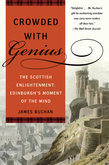 Crowded with Genius: Edinburgh, 1745-1789