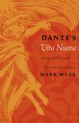 Dante's Vita Nuova, New Edition: A Translation and an Essay