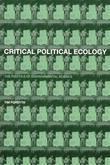 Critical Political Ecology: The Politics of Environmental Science