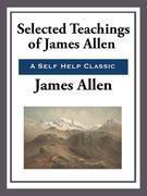 Selected Teachings of James Allen