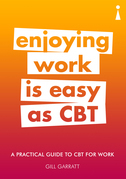 Introducing CBT for Work: A Practical Guide