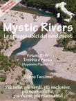Mystic Rivers, le spiagge dolci del nord ovest - Trebbia e Aveto