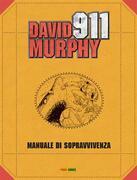 David Murphy - 911 0. Manuale di sopravvivenza