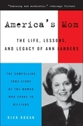 America's Mom: The Life, Letters, and Legacy of Ann Lan