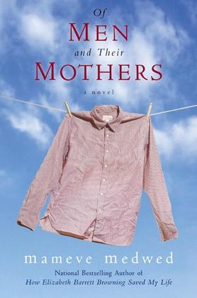 Of Men and Their Mothers