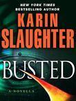 Busted (Novella)