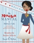 The Mocha Manual to Military Life