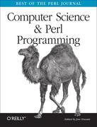 Computer Science &amp; Perl Programming: Best of The Perl Journal