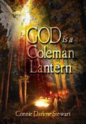 God is a Coleman Lantern