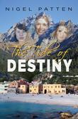 The Tide of Destiny