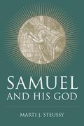 Samuel and His God