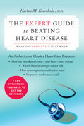 The Expert Guide to Beating Heart Disease