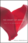 The Heart of Desire: Keys to the Pleasures of Love