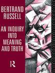Bertrand Russell - An Inquiry into Meaning and Truth