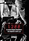1288 io senza degna sepoltura tra segreti e servi...gi