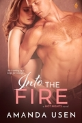 Into the Fire (A Hot Nights Series Book)