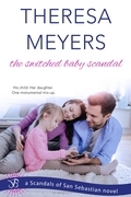 The Switched Baby Scandal (A Scandals of San Sebastian Novel)