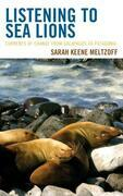 Listening to Sea Lions: Currents of Change from Galapagos to Patagonia